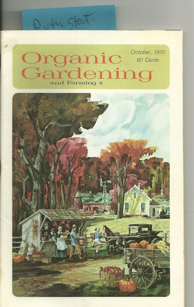 Ruth Stout Organic Gardening