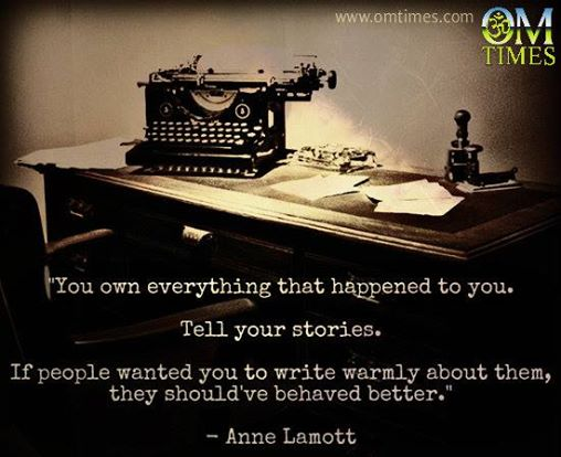 tell your story Anne Lamotte quote